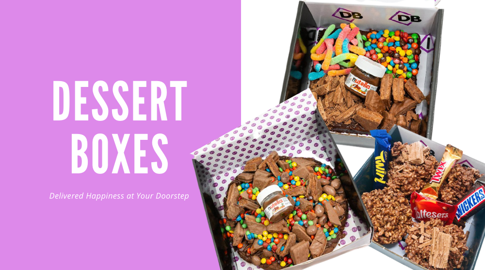 Dessert Boxes Delivered Happiness at Your Doorstep