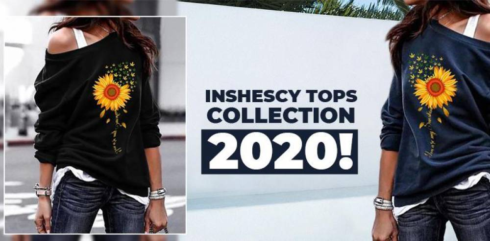Inshescy Tops Collection 2020