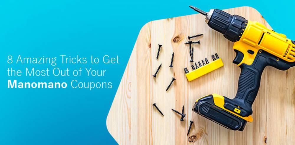 8 Amazing Tricks to Get the Most Out Of Your Manomano Coupons
