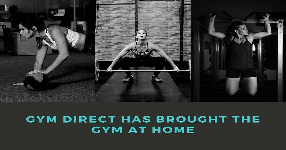 Gym Direct Has Brought the Gym At Home