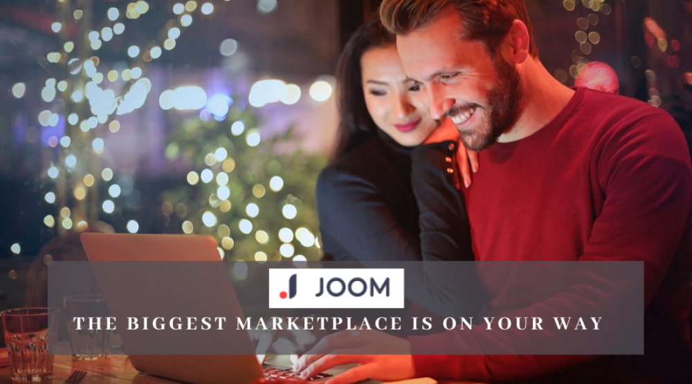 Joom – The Biggest Marketplace Is On Your Way